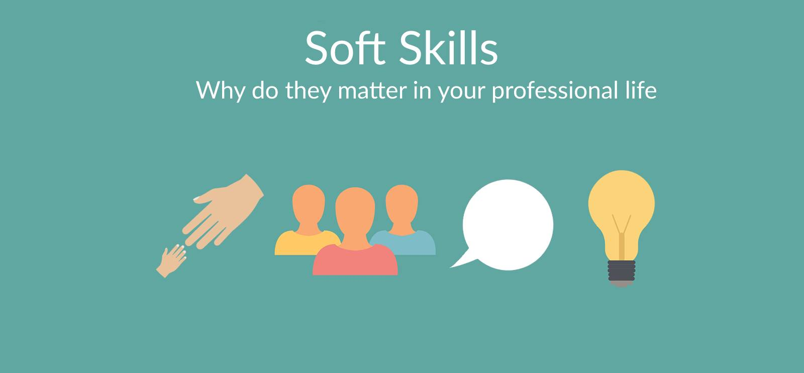 Soft Skills. Why do they matter in your professional life. - ChallengeMe